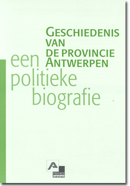 cover geschiedenis provincie antwerpen politieke biografie